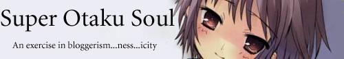 Super Otaku Soul